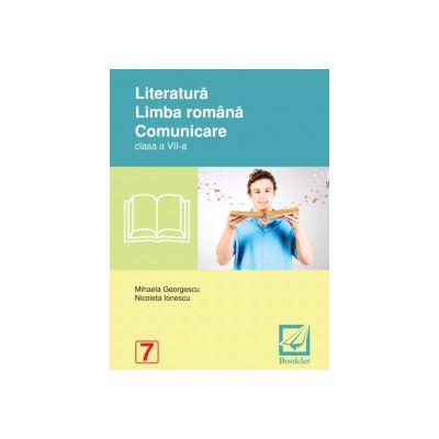 Literatura. Limba romana. Comunicare clasa a VII-a