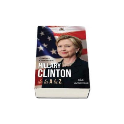 Hillary Clinton de la A la Z - Francois Clemenceau