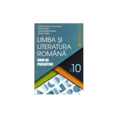 Limba si Literatura Romana- Ghid de Pregatire - Clasa 10