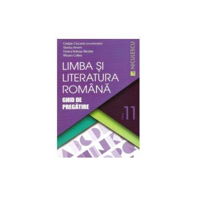 Limba si Literatura Romana- Ghid de Pregatire - Clasa 11