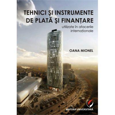 Tehnici si instrumente de plata si finantare utilizate in afacerile internationale