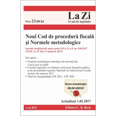 Noul Cod de procedura fiscala si Normele metodologice de aplicare. Actualizat la 1. 02. 2017
