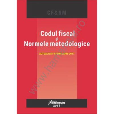 Codul fiscal si Normele metodologice. Actualizat 9 februarie 2017
