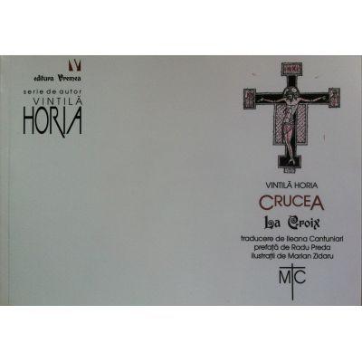 Crucea - Horia Vintila