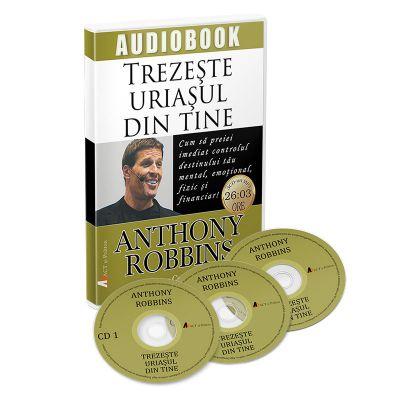 Trezește uriașul din tine – Cum să preiei imediat controlul destinului tău mental, emoțional, fizic și financiar!; Anthony Robbins - Audiobook