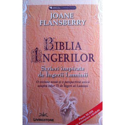Biblia Ingerilor. Scrieri inspirate de Ingerii Luminii