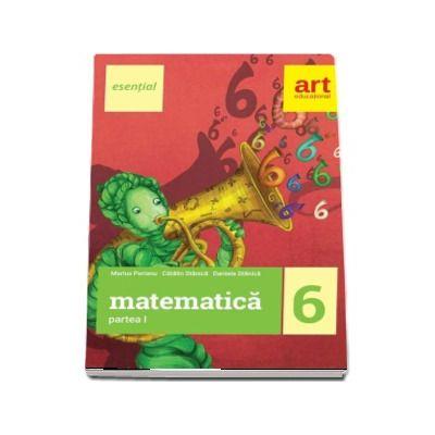 Esential Matematica clasa a VI-a. Partea I: 2017- 2018