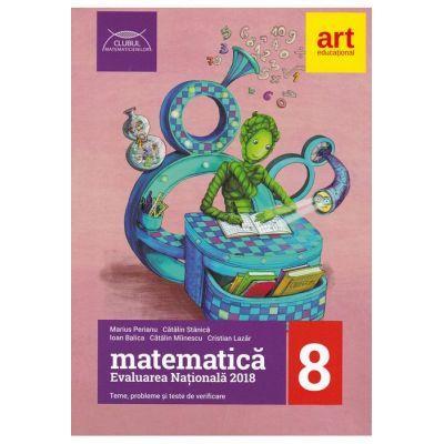 Evaluarea nationala Matematica 2018 - pentru absolventii clasei a VIII-a (Clubul matematicienilor) - Marius Perianu