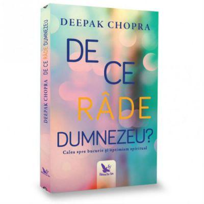 De ce râde Dumnezeu? Deepak Chopra