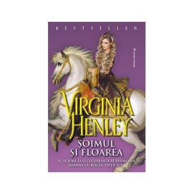 Soimul si Floarea- Virginia Henley