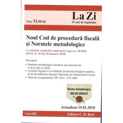 Noul Cod de procedura fiscala si Normele metodologice de aplicare. Actualizat la 19. 01. 2018