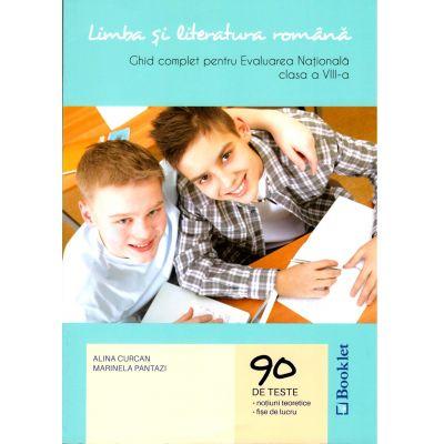 Limba si literatura romana. Ghid complet pentru Evaluarea Nationala, clasa a VIII-a - 90 de teste, notiuni teoretice, fise de lucru (Editie 2017)