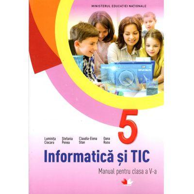 Informatica si TIC. Manual pentru clasa a V-a + CD