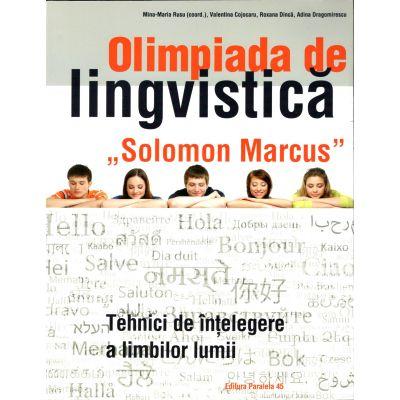"""Olimpiada de lingvistică """"Solomon Marcus"""". Tehnici de înţelegere a limbilor lumii - 2017"""