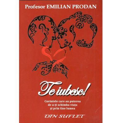 Te Iubesc! Emilian Prodan