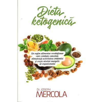 Dieta ketogenică. Un regim alimentar revoluționar care combate cancerul, stimulează activitatea creierului și crește nivelul energetic al organismului