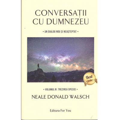 Conversații cu Dumnezeu, Volumul IV: Trezirea speciei