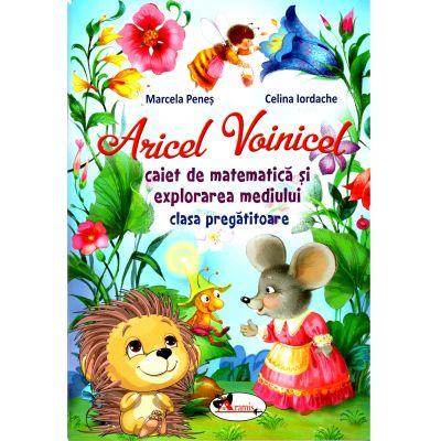 Aricel Voinicel - caiet de matematica si explorarea mediului, clasa pregatitoare