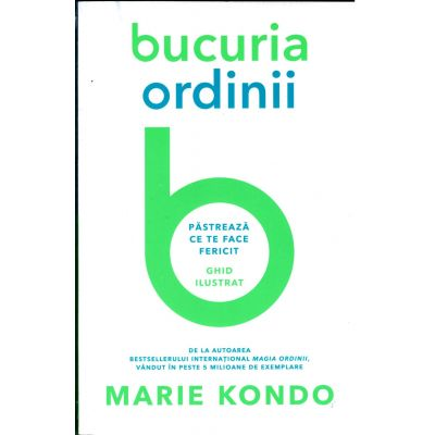 Bucuria ordinii - Marie Kondo