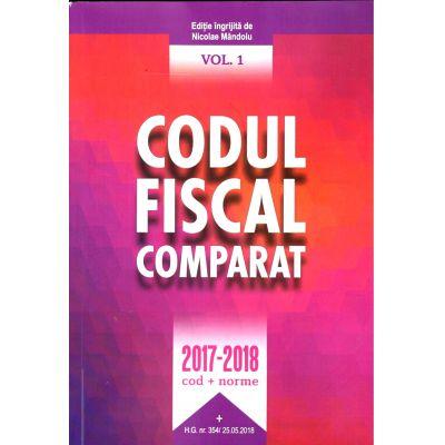 Codul Fiscal Comparat 2017-2018 (cod+norme), Lege + norme. * Comentarii si exemple practice. 25 Mai 2018 ( 3 Volume) Include si H. G. 354/25. 05. 2018