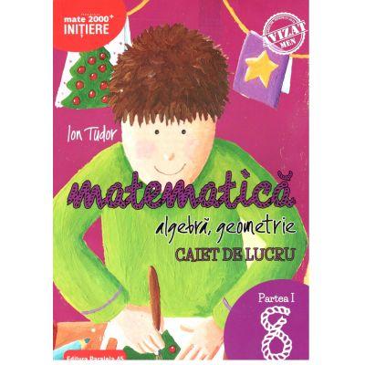 Matematica 2018 - 2019 - Initiere - Algebra, Geometrie - Clasa A VIII-A - Caiet de lucru - Semestrul I - Avizat M. E. N