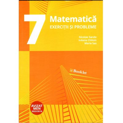 Matematica. Exercitii si probleme pentru clasa a VII-a (Editia a 2-a, revizuita 2018)