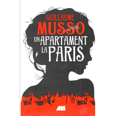 Un apartament la Paris - Guillaume Musso