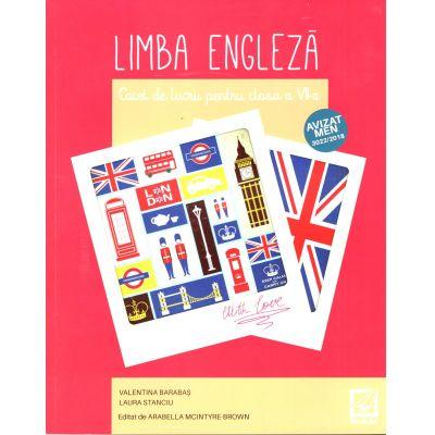 Limba engleză – caiet de lucru pentru clasa a VII-a. Aprobat conform Ordin 3022/08. 01. 2018 privind aprobarea auxiliarelor didactice din invatamantul preuniversitar