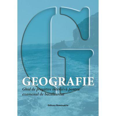 Bacalaureat 2019 Geografie – Ghid de pregatire intensiva pentru examen