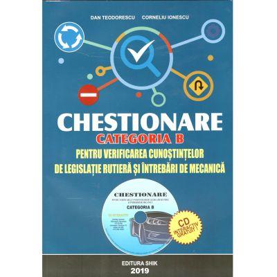 Chestionare 2019. Categoria B, pentru obtinerea permisului auto - Contine CD - Dan Teodorescu