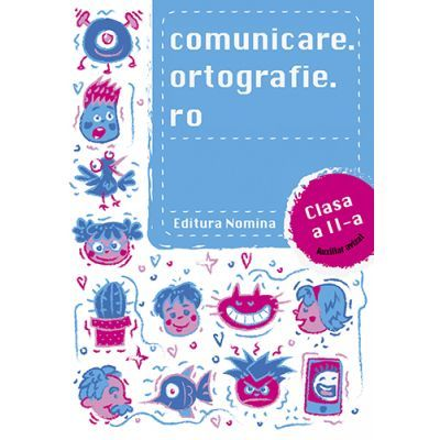 Comunicare. ortografie. ro clasa a II-a 2018-2019