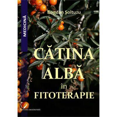 Catina alba in fitoterapie - Bogdan Soltuzu