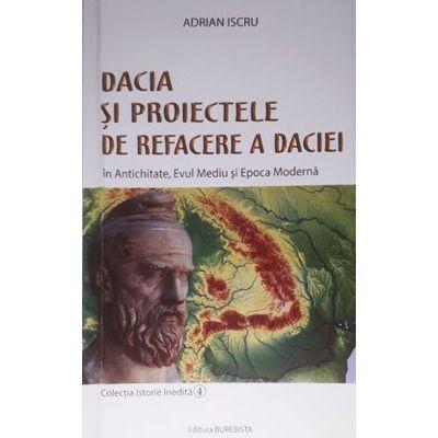 Dacia si proiectele de refacere a Daciei
