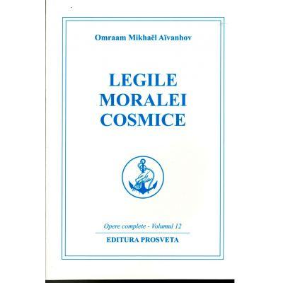 Legile moralei cosmice - Prosveta, Omraam Mikhael Aivanhov