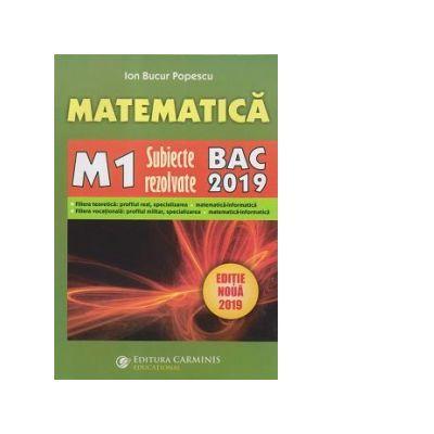 Bacalaureat 2019 Matematica M1. Subiecte rezolvate.