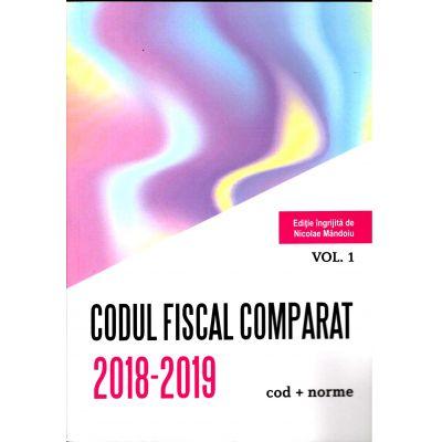 Codul Fiscal Comparat 2018-2019 (cod+norme), 3 Volume, Nicole Mandoiu