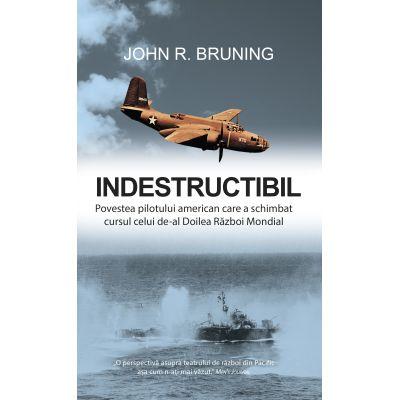 Indestructibil, John R. Bruning