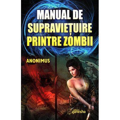 Manual de supravieţuire printre zombi Anonimus