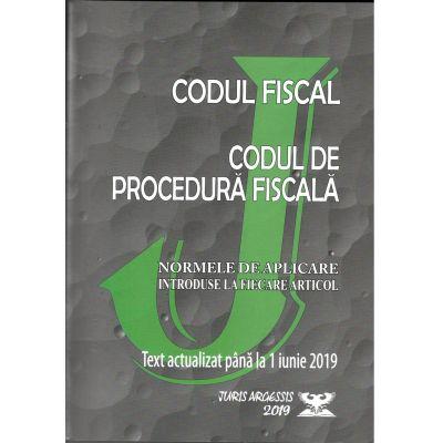 Codul fiscal 2019. Procedura fiscala si Normele de aplicare introduse la fiecare articol. Text actualizat pana la 1 Iunie 2019 - Juris Argessis, ( OG. nr. 31, 14 Mai 2019)