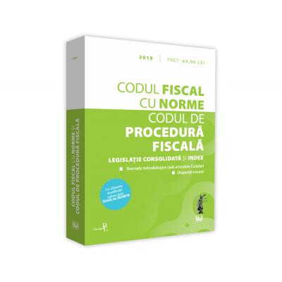 Codul fiscal cu Norme si Codul de procedura fiscala. Editie tiparita pe hartie alba. 2019 Cu ultimele modificari aduse prin O. U. G. nr 35/2019