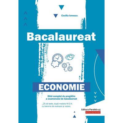 Bacalaureat 2020, Economie – Ghid complet de pregătire a examenului de bacalaureat