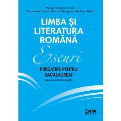 Eseuri 2020 - Pregătire pentru bacalaureat - Limba și literatura română, Ediția a II-a revizuită și adăugită