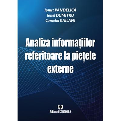 Analiza informațiilor referitoare la piețele externe