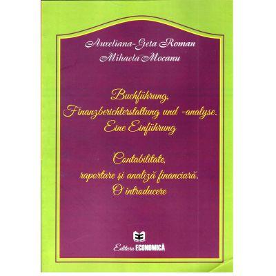 Buchführung, Finanzberichterstattung und -analyse. Eine Einführung (Contabilitate, raportare și analiză financiară. O introducere)