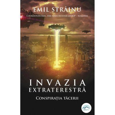 Invazia extraterestră. Conspirația tăcerii, Emil Strainu