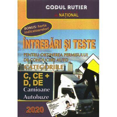 Intrebari si teste pentru obtinerea permisului auto. Categoriile C+D 2020 (Camioane, Autobuze)