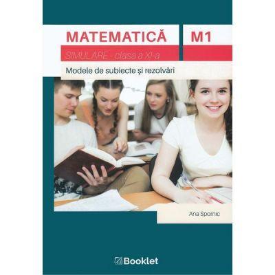 Matematica, simulare nationala, clasa a XI-a M1, Ana Spornic