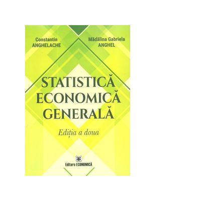 Statistica economica generala. Editia a II-a