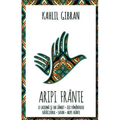 Aripi frânte Kahlil Gibran