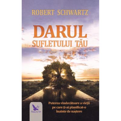 Darul sufletului tău, Schwartz Robert